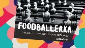 foodballerka / tuškanac, zagreb / 2021.