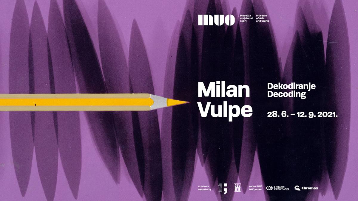 milan vulpe - dekodiranje - muo zagreb - 2021.