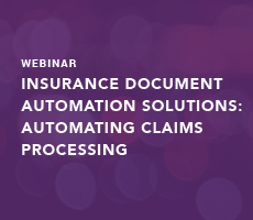 Insurance Document Automation Solutions: Automating Claims Processing