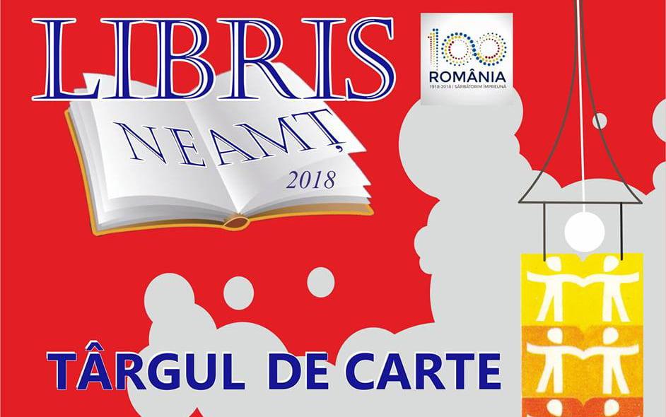 Târgul de carte LIBRIS 2018 de la Roman: Conferințe, prezentări și lansări de carte, salon și cenaclu literare și momente muzicale. Programul detaliat al manifestărilor din perioada 16 – 19 august