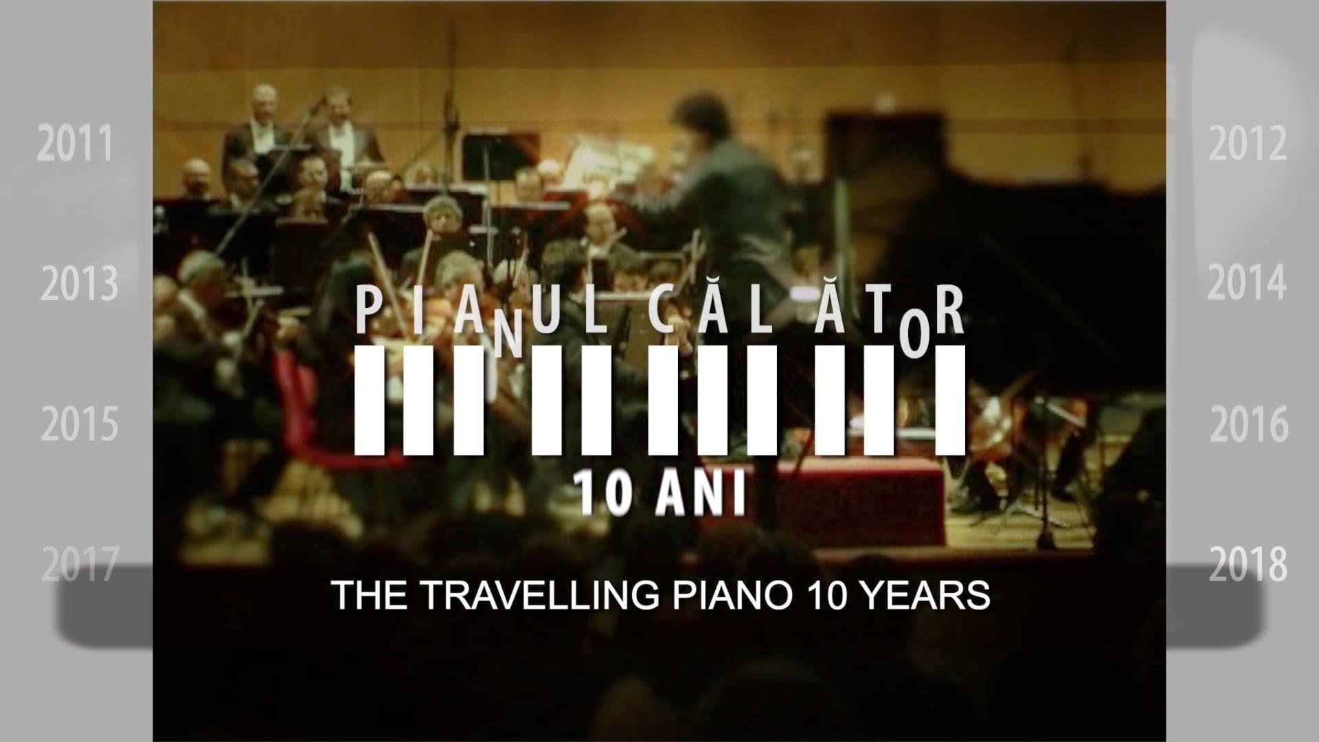 """[VIDEO] """"Pianul Călător – 10 ani"""": un documentar despre istoria unei idei cu un traseu inedit"""