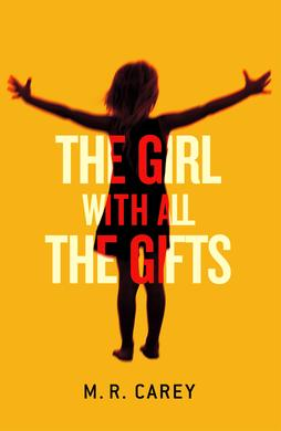 The_Girl_with_All_the_Gifts - Book