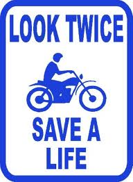 look twice vertical - It's Spring, Time To Remind Drivers To Share Our Roads After Our Long Winter Absence, Says NY and PA Motorcycle Lawyer