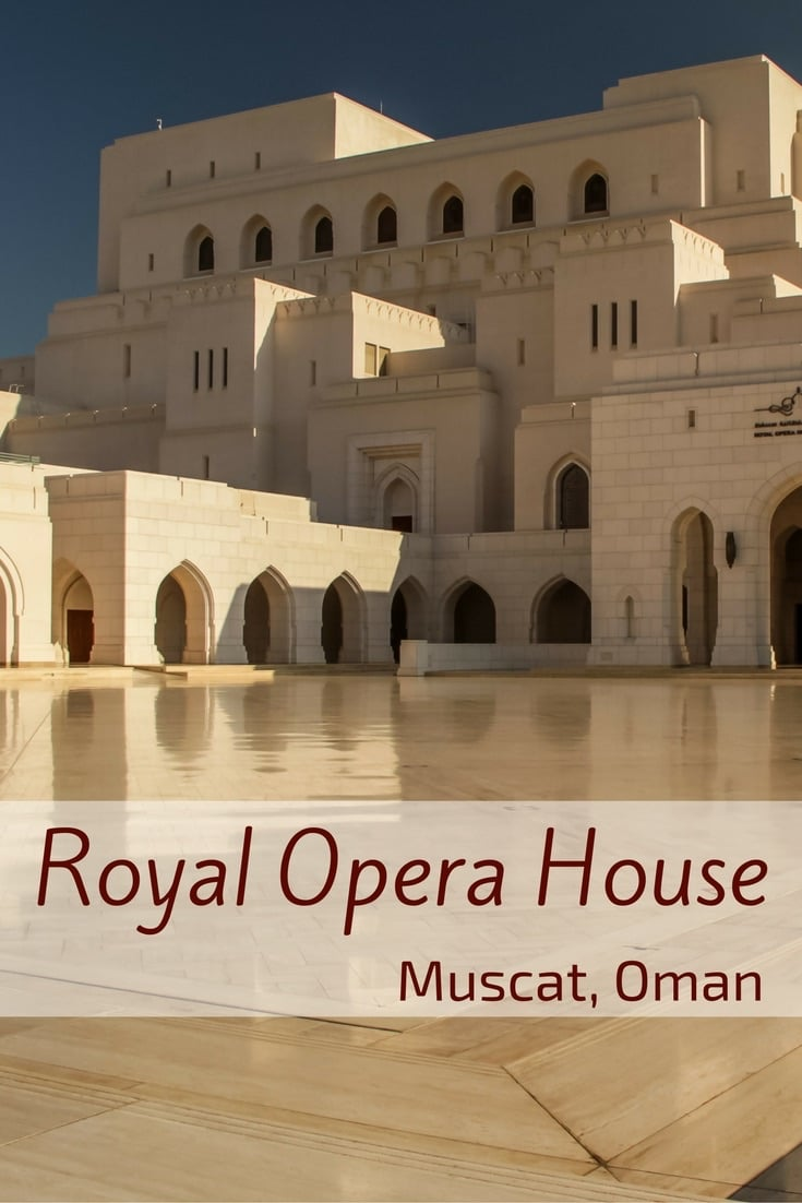 Royal Opera House Muscat Oman  Photos and planning info