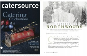 """Zilli Hospitality Group Featured in Catersource Magazine Article, """"Authentic Northwoods"""""""