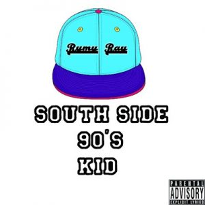 Rymy Ray South Side 90s Kid