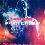 @maxy_jay263 – Emotions  Lyrics