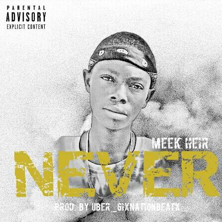 meek heir never