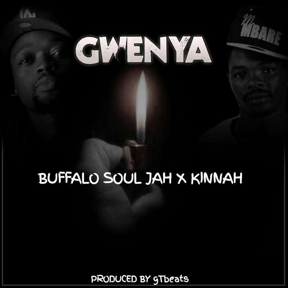 Buffalo Souljah Gwenya Lyrics Featuring Kinnah