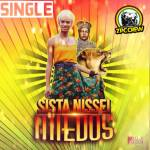 SISTA NISSEI: MIEDOS (single)