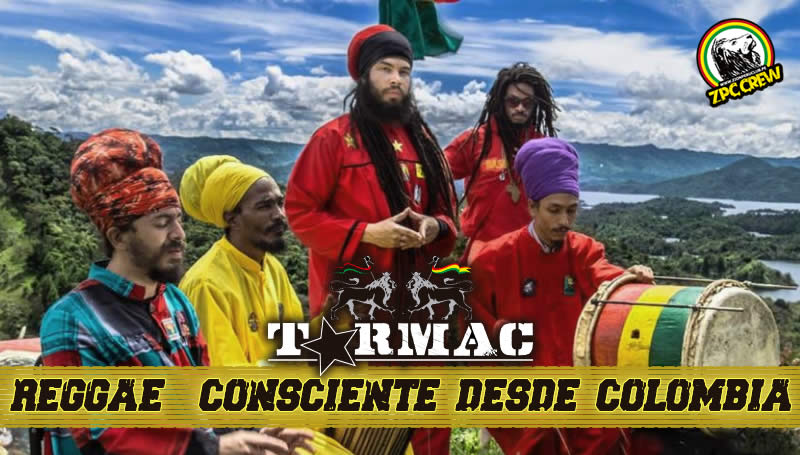TARMAC REGGAE DESDE COLOMBIA - REGGAE LATINO UNIDO