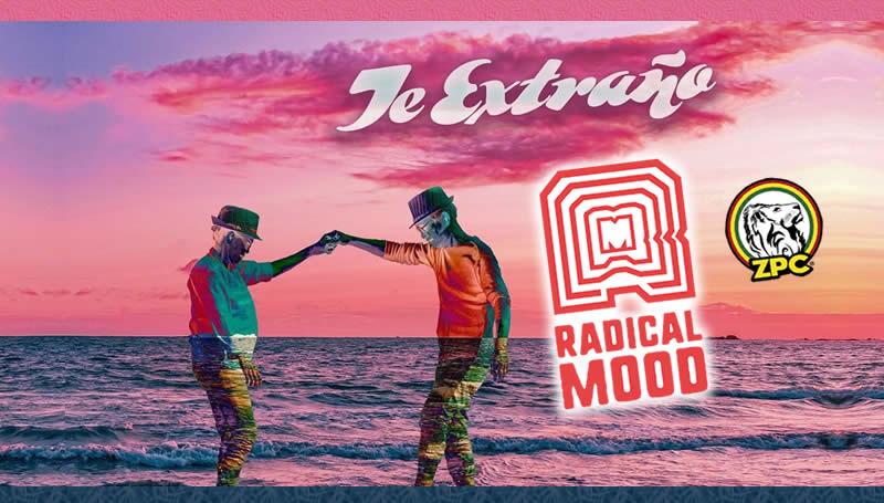 radical mood te extraño reggae peruano
