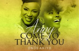 Anny-Ft.-Onos-Ariyo-Come-To-Thank-You