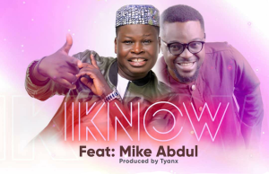 I know by tosin bee & mike abdul