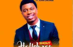 shout hallelujah by Olasamuel