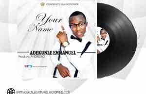 Adekunle emmanuel-Your name.jpg