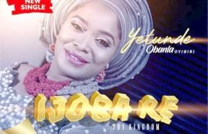 """Yetunde-Obanla-Ijoba-Re-""""Thy-Kingdom"""".jpg"""