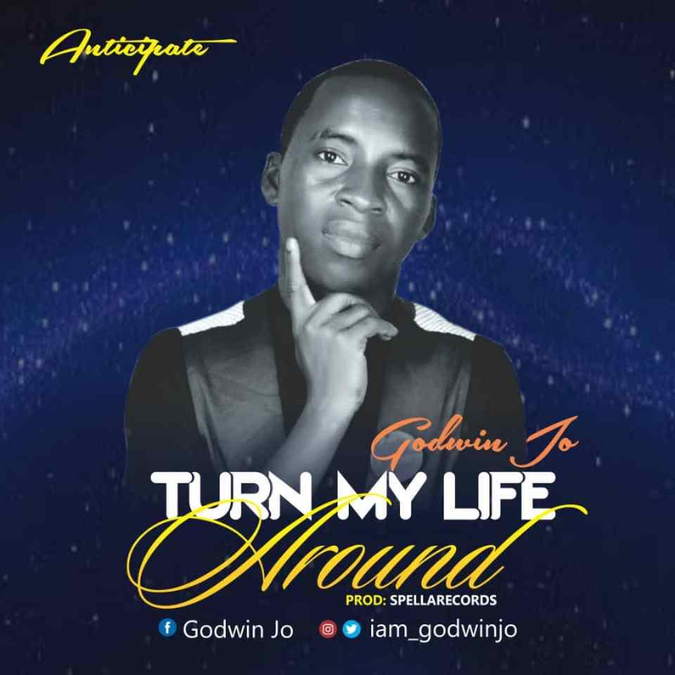 Godwin Jo - Turn My Life Around.jpg
