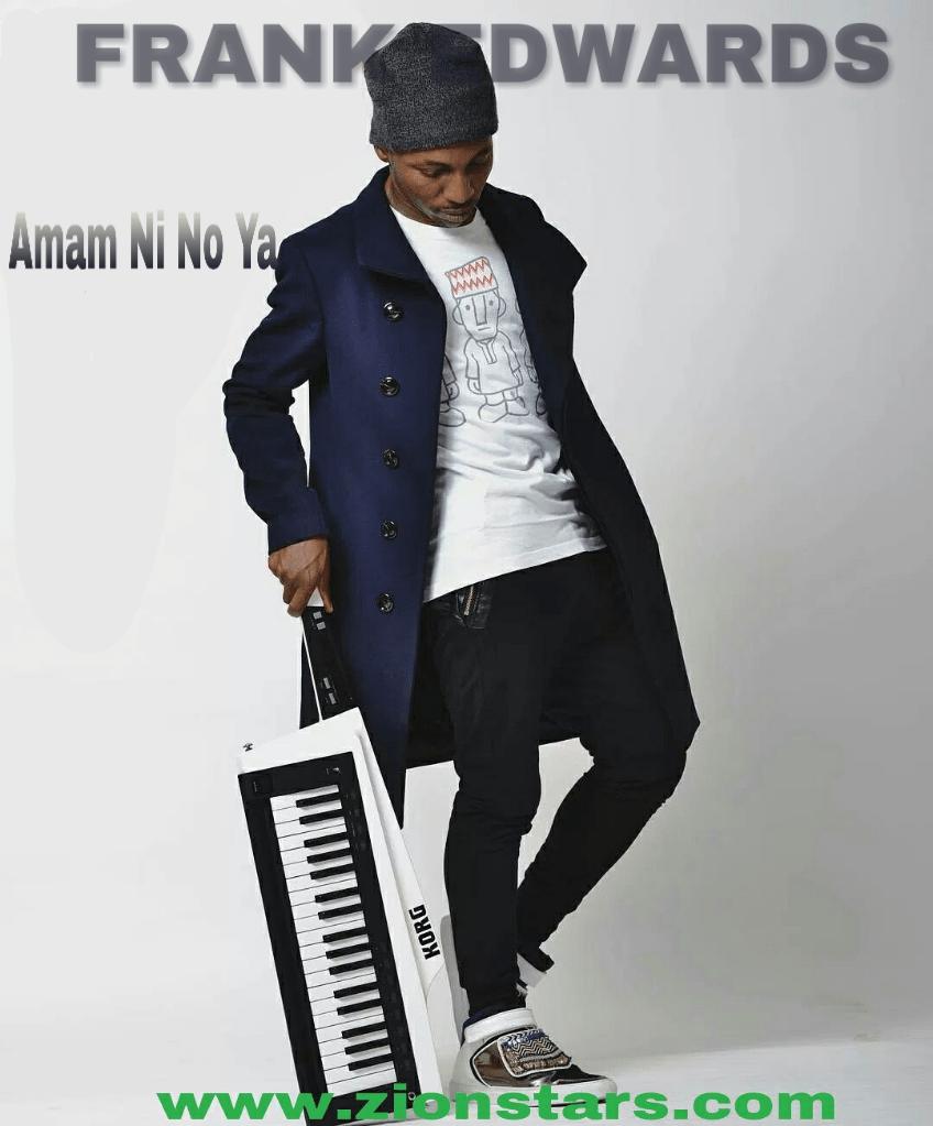 Amam ni no ya - frank edwards (evergreen songs).png
