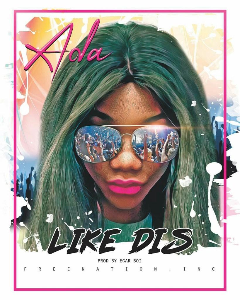 Download-Ada - like dis (ada ehis moses)-music and lyrics-d.jpg
