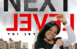 Tai Jay - next level mp3 - download.jpg
