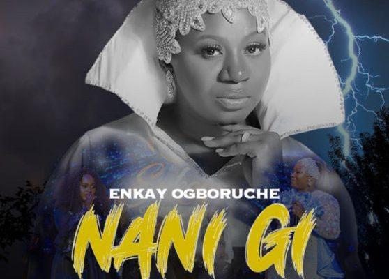 Enkay-nani gi-ft. Hope godday