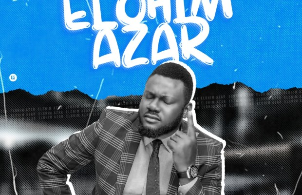 Elohim Azar by St. Praise