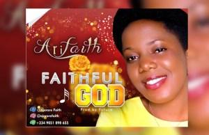 Arifaith - Faithful God