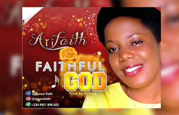 Arifaith - Faithful God