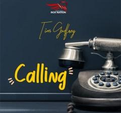 Tim Godfrey - CALLING Mp3