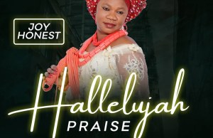 Joy honest - HALLELUYAH PRAISE (video)
