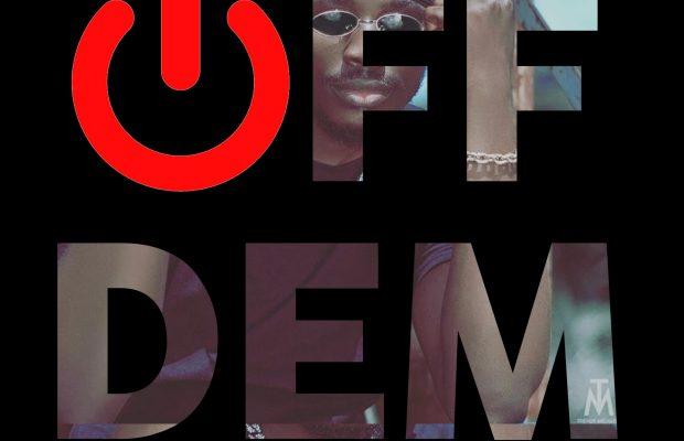 Off Dem - Munachi (music)