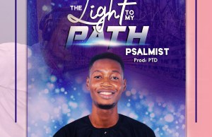 Psalmist (Psalmist Samuel) - the light to my path