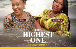 USIC): The Highest One by Mma and Mummy K