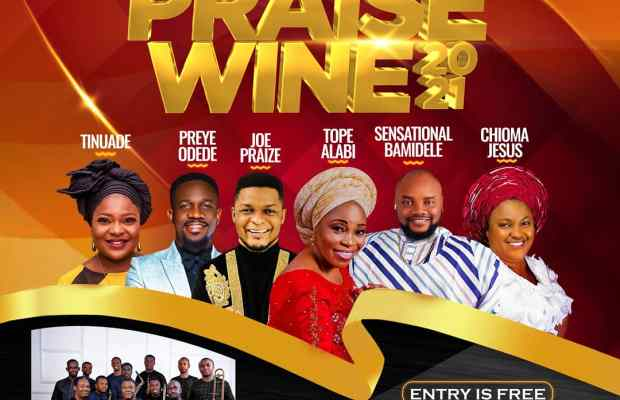BRACE-UP-FOR-AN-AWESOME-EVENING-OF-UNRESTRICTED-PRAISE-AT-PRAISEWINE-2021