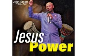 Jesus-power-by-Pst-John-smart-William