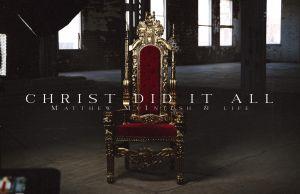 Music-Matthew-McIntosh-LIFE-Christ-Did-It-All
