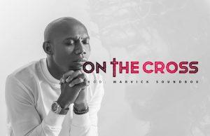 music-On-the-cross-lucky-osagie