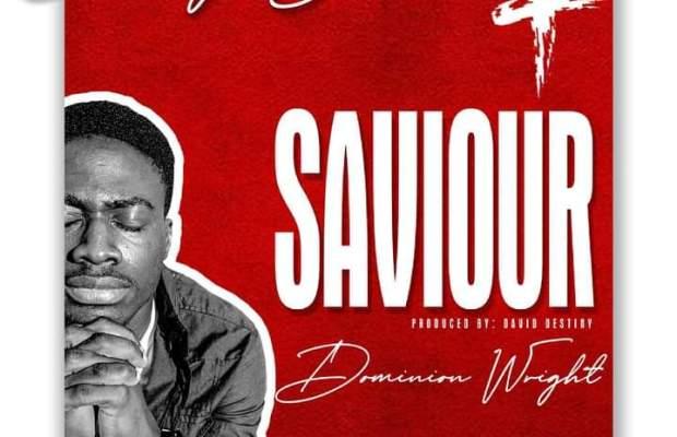 SAVIOUR-by-Dominion-wright