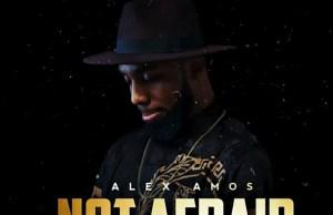 Alex-Amos-not-afraid-featured-teekaywitty