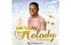 Emmanuel-Elijah-–-My-Melody.