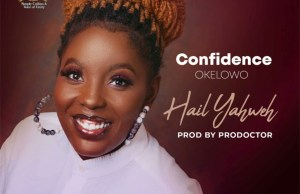 Hail Yahweh by Confidence Okelowo