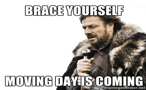 Brace yourself moving day is comming meme