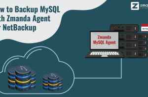 How to Backup MySQL with Zmanda Agent for NetBackup
