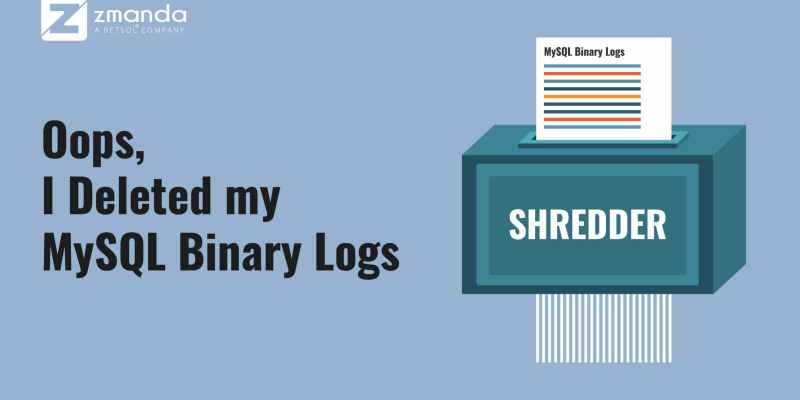 Oops, I Deleted my MySQL Binary Logs