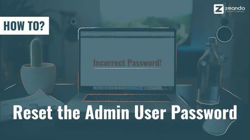 How To | Reset Your Zmanda Admin User Password