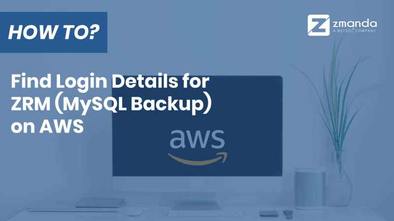 MySQL Backup | How To Find Login Details for ZRM on AWS
