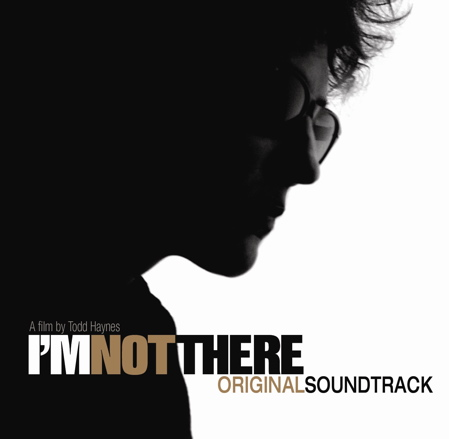 I'm Not There - Soundtrack