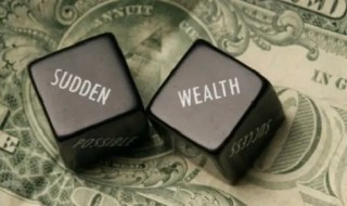 Sudden Wealth