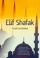 Uczeń architekta - Elif Shafak. Maj 2016